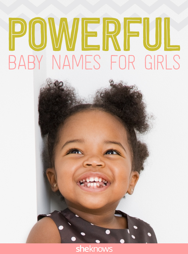 Baby names for a little girl with real power