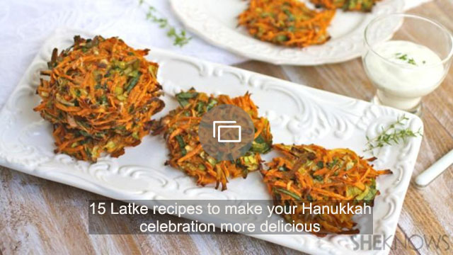 15 Latke recipes to make your Hanukkah celebration more delicious