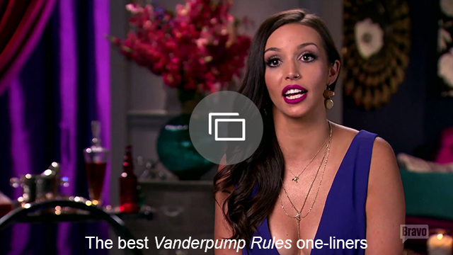 Vanderpump Rules one-liners slideshow