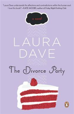 Laura Dave's The Divorce Party