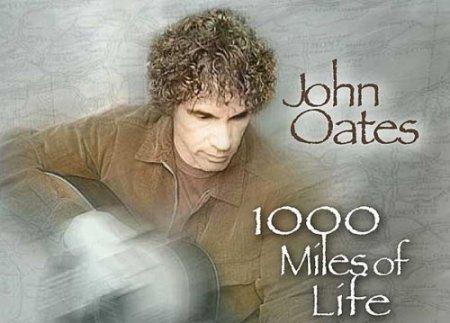 John Oates 2008 solo album, 1000 Miles of Life