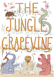 Alex Beard's The Jungle Grapevine