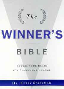 The Winner's Bible: Rewiring your brain for permanent change