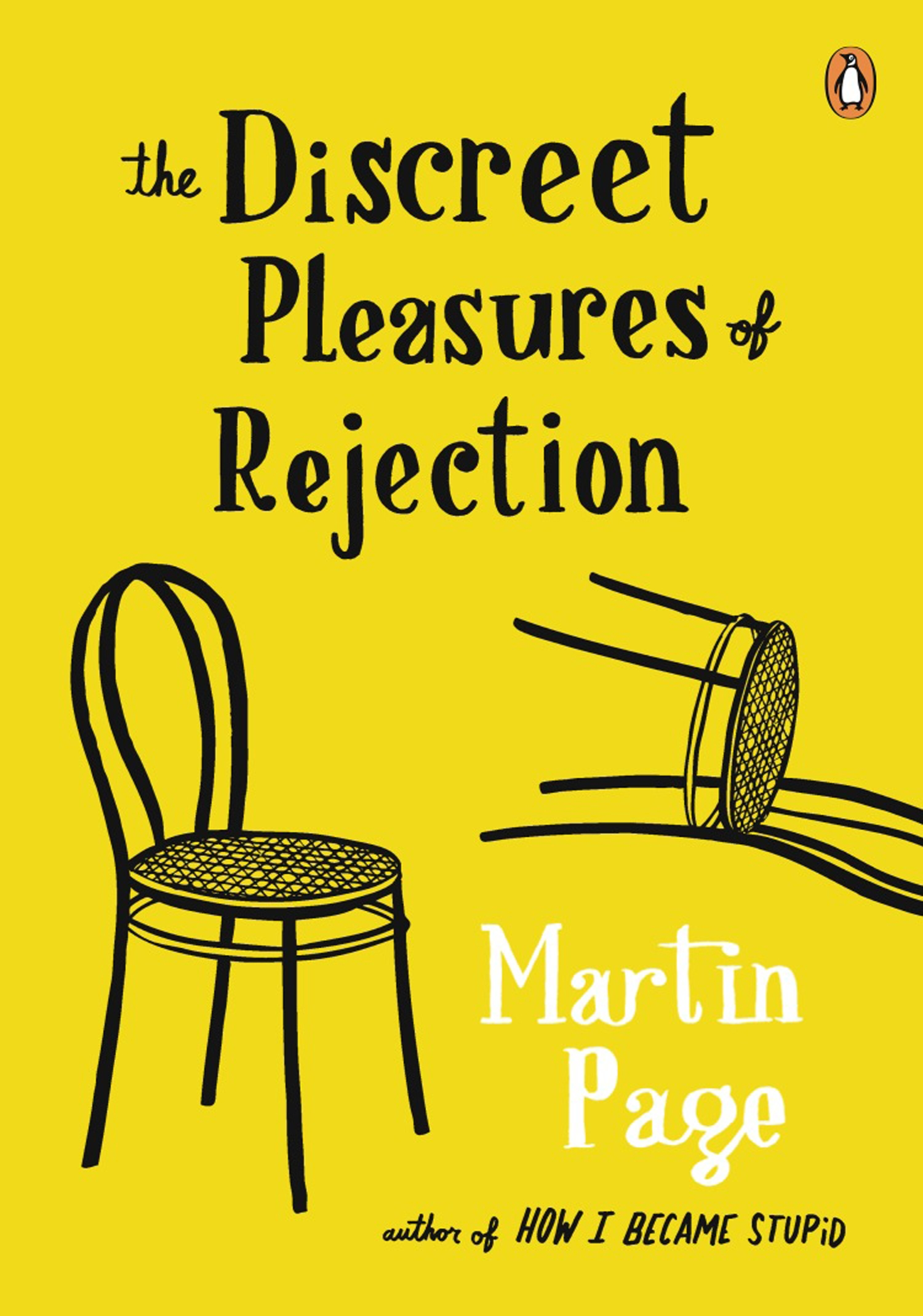 Discreet Pleasures of Rejection