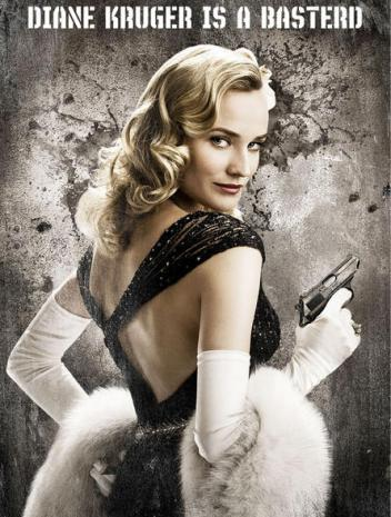 Diane Kruger is a Basterd...if you say so!