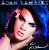 Adam Lambert's For Your Entertainment