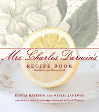 Mrs Charles DarwinÃÆ'ƒÂ¢ÃÆ'¢â€šÂ¬ÃÆ'¢â€žÂ¢s Recipe Book: Revived and Illustrated