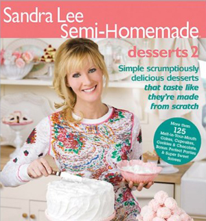 Sandra Lee Semi-HomemadeDesserts 2 (Sandra Lee Semi Homemade)
