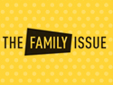 The Family Issue
