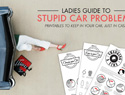 The ladies' guide to stupid car problems