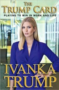 Ivanka Trump's The Trump Card