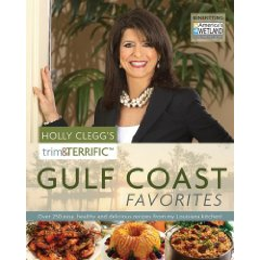 holly clegg's trim and terrific gulf coasts favorites