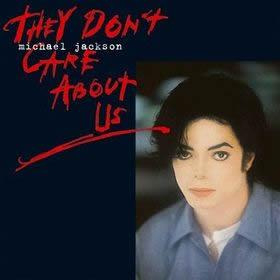 Michael Jackson's They Don't Care About Us single