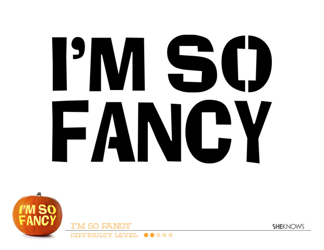 I 39 m So Fancy pumpkin carving template Free Printable